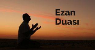 ezan duası okunuşu ve anlamı