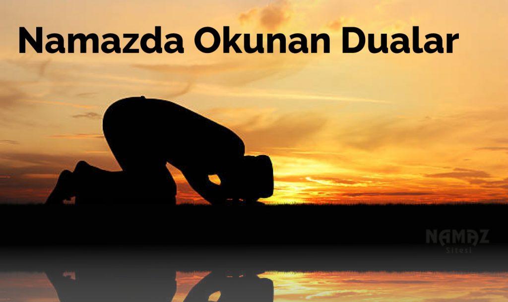 namaz kılarken okunan dualar